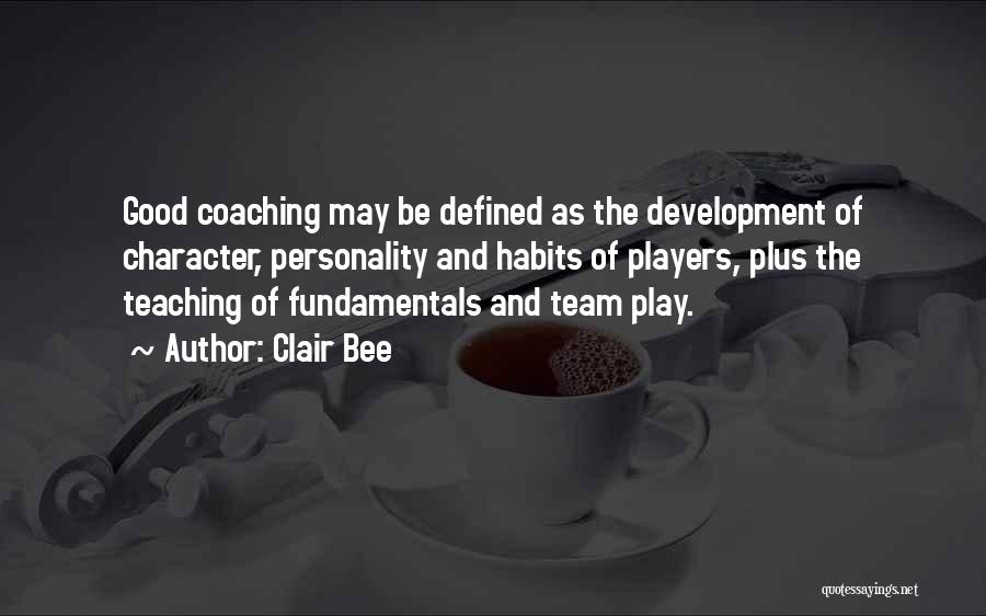 Character And Personality Quotes By Clair Bee