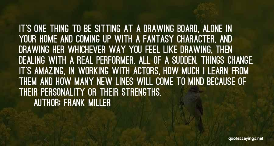 Character And Personality Quotes By Frank Miller
