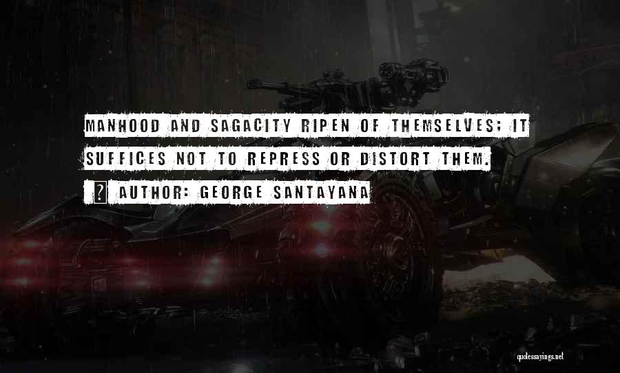Character And Personality Quotes By George Santayana