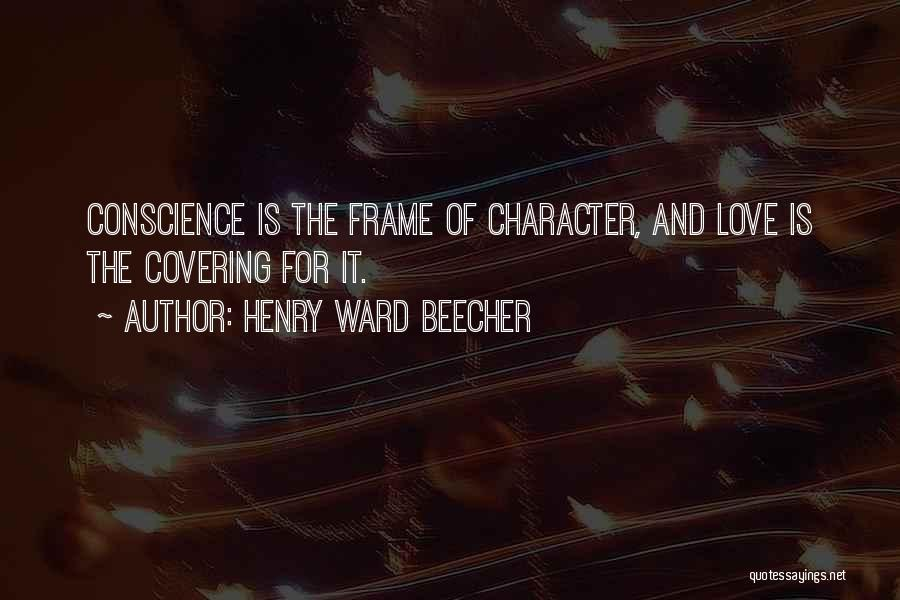 Character And Personality Quotes By Henry Ward Beecher