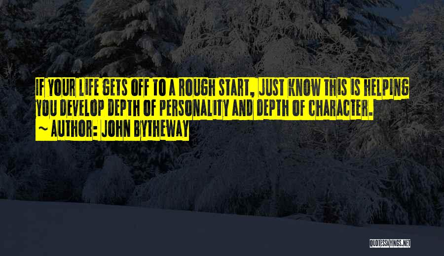 Character And Personality Quotes By John Bytheway