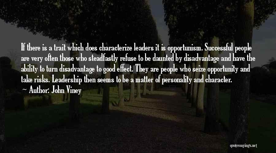 Character And Personality Quotes By John Viney