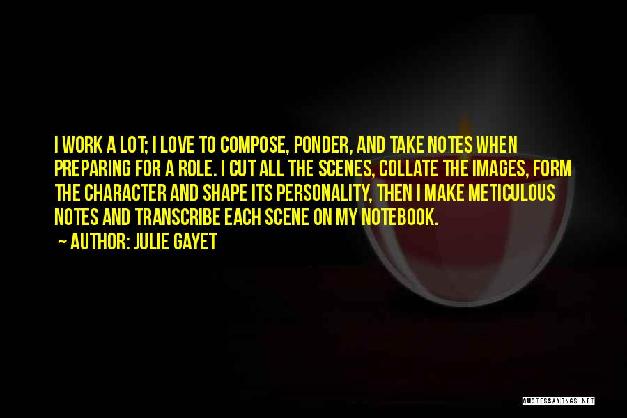 Character And Personality Quotes By Julie Gayet