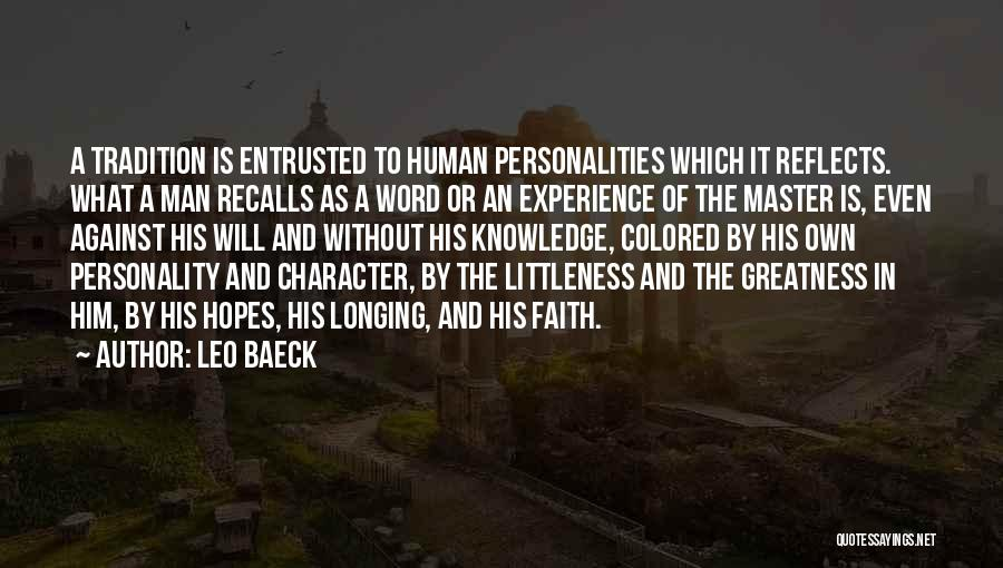 Character And Personality Quotes By Leo Baeck