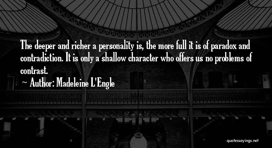 Character And Personality Quotes By Madeleine L'Engle