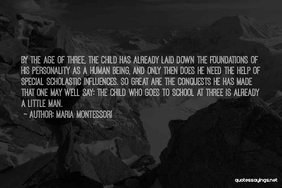 Character And Personality Quotes By Maria Montessori