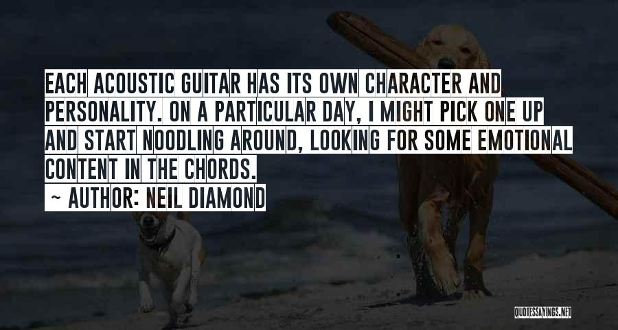 Character And Personality Quotes By Neil Diamond