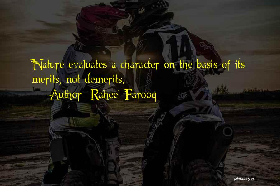 Character And Personality Quotes By Raheel Farooq