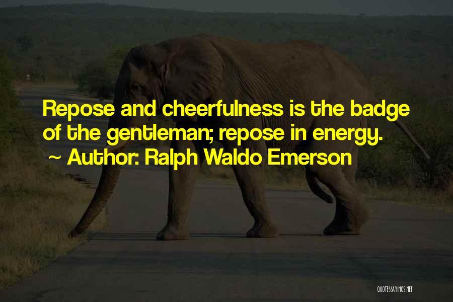 Character And Personality Quotes By Ralph Waldo Emerson