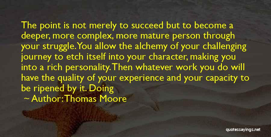 Character And Personality Quotes By Thomas Moore