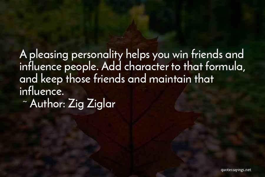 Character And Personality Quotes By Zig Ziglar