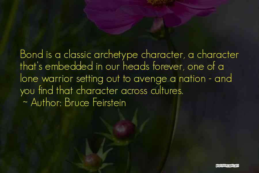 Character And Setting Quotes By Bruce Feirstein