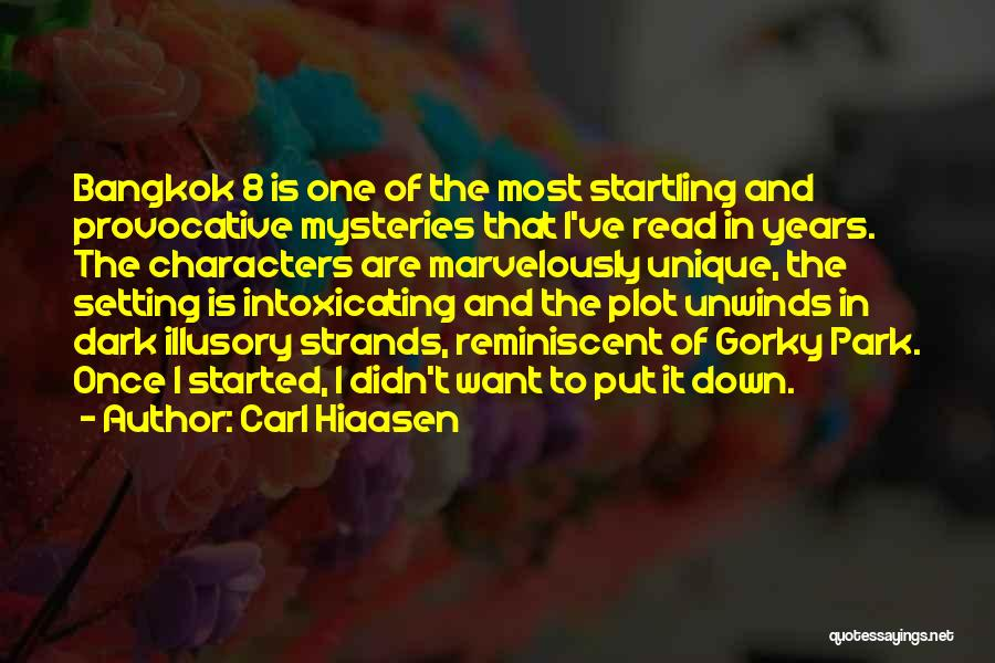 Character And Setting Quotes By Carl Hiaasen