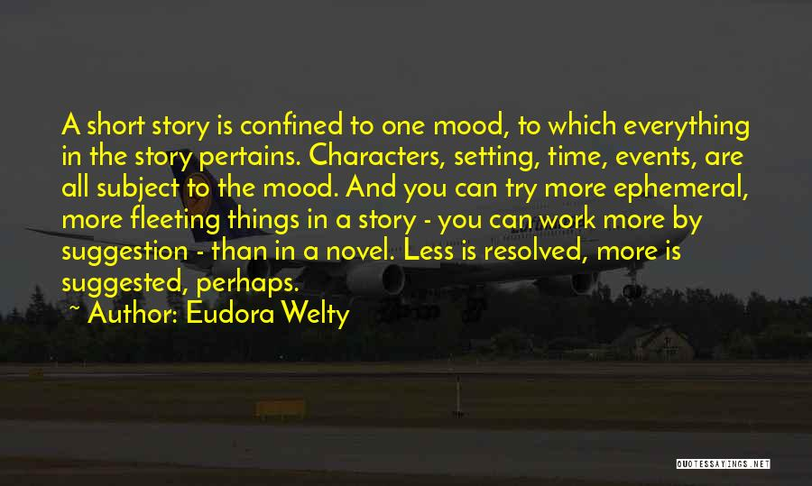 Character And Setting Quotes By Eudora Welty