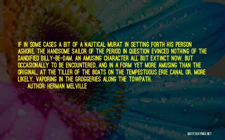 Character And Setting Quotes By Herman Melville