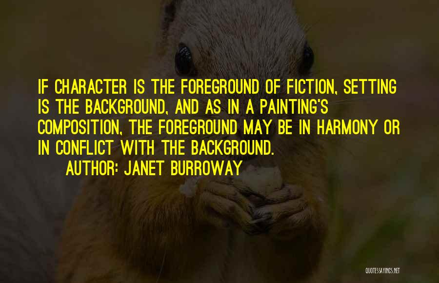Character And Setting Quotes By Janet Burroway