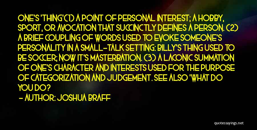 Character And Setting Quotes By Joshua Braff