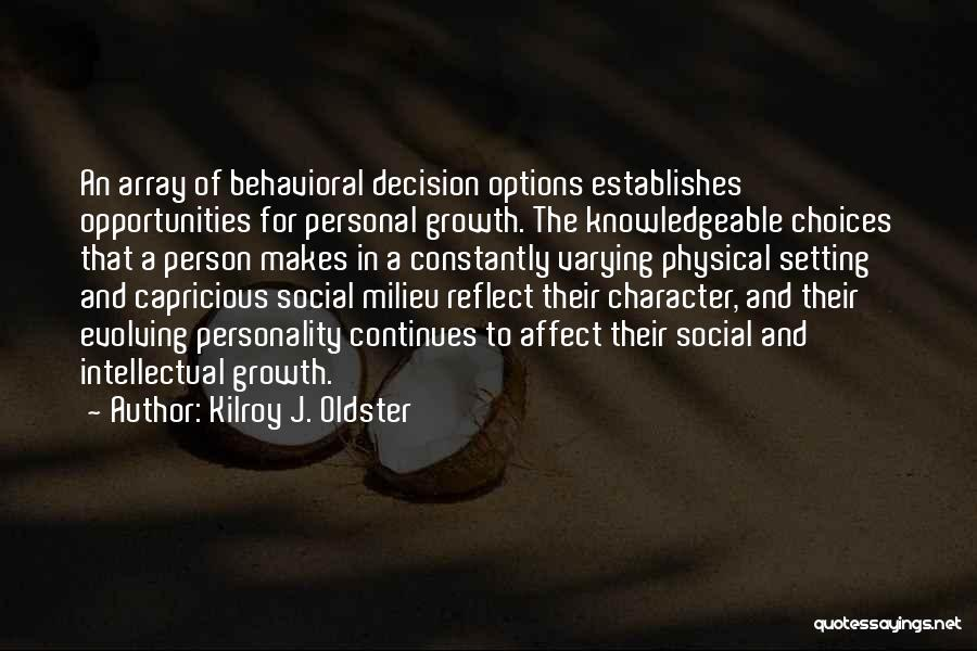 Character And Setting Quotes By Kilroy J. Oldster