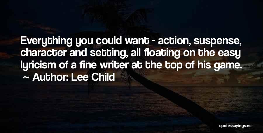 Character And Setting Quotes By Lee Child