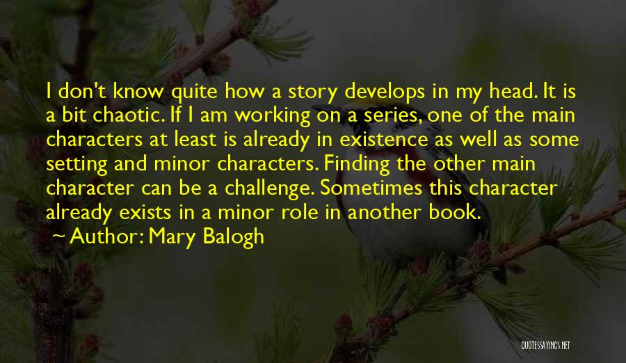Character And Setting Quotes By Mary Balogh