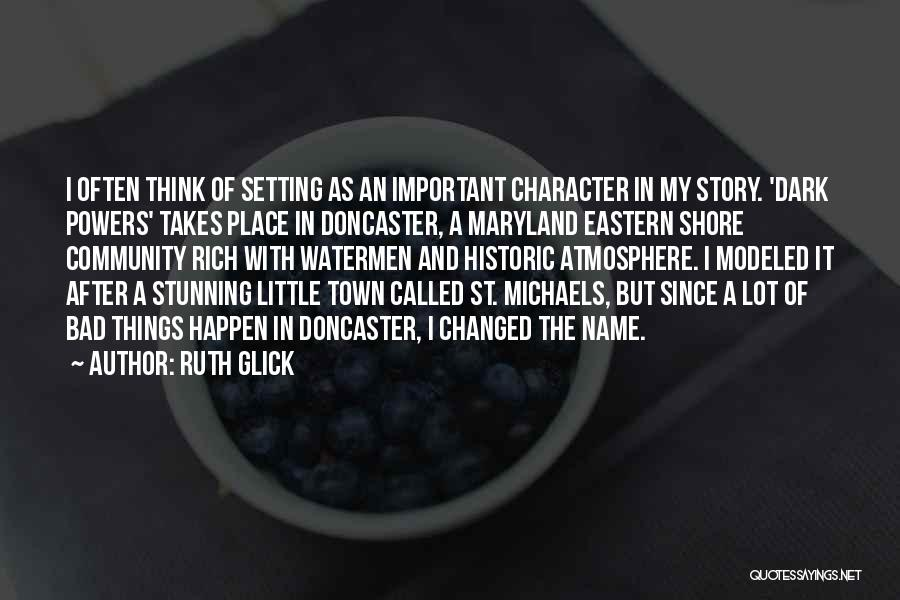 Character And Setting Quotes By Ruth Glick