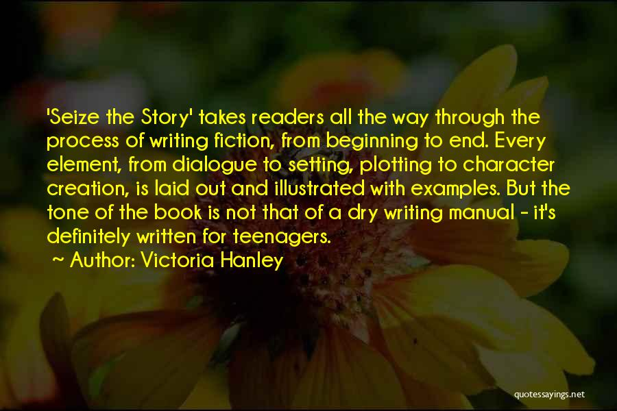 Character And Setting Quotes By Victoria Hanley