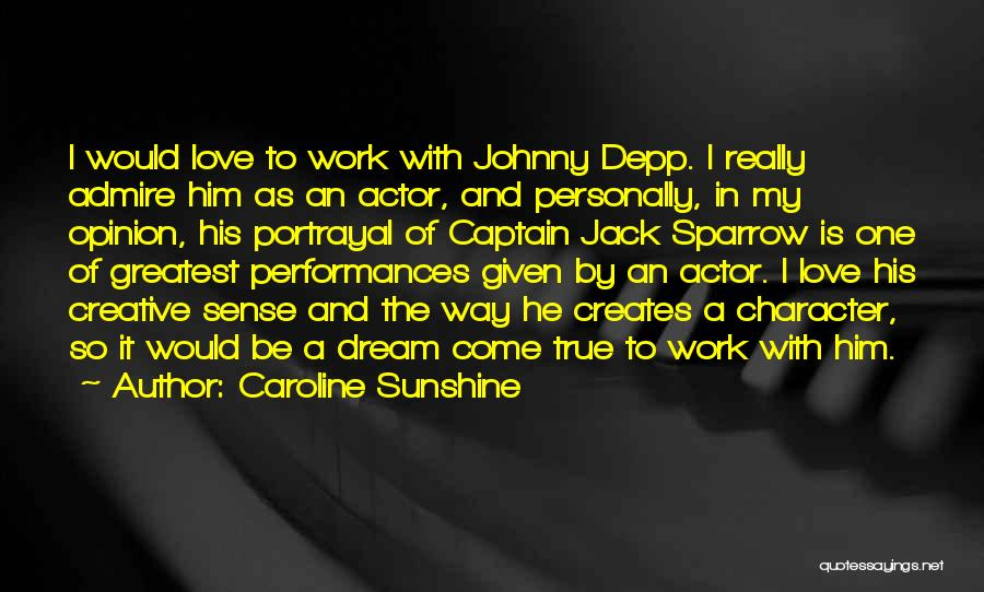 Character Portrayal Quotes By Caroline Sunshine