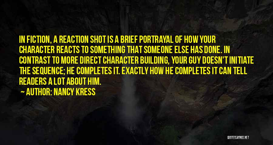 Character Portrayal Quotes By Nancy Kress