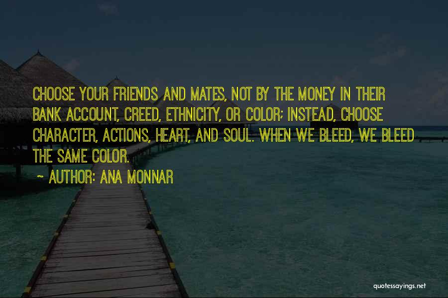 Character Vs Money Quotes By Ana Monnar