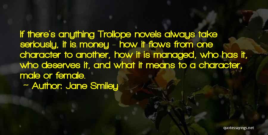 Character Vs Money Quotes By Jane Smiley