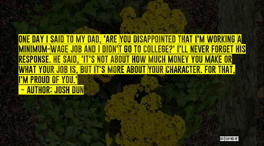Character Vs Money Quotes By Josh Dun