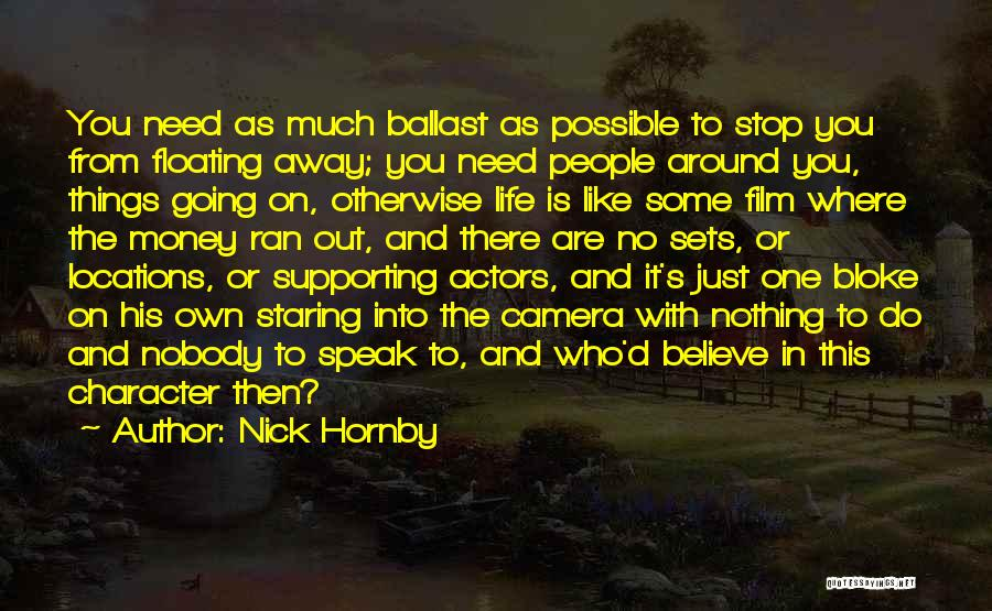 Character Vs Money Quotes By Nick Hornby