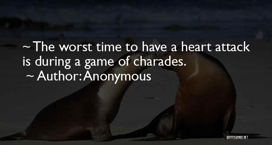Charades Quotes By Anonymous