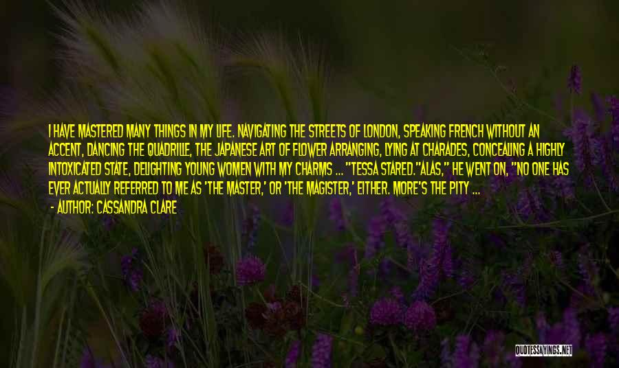 Charades Quotes By Cassandra Clare