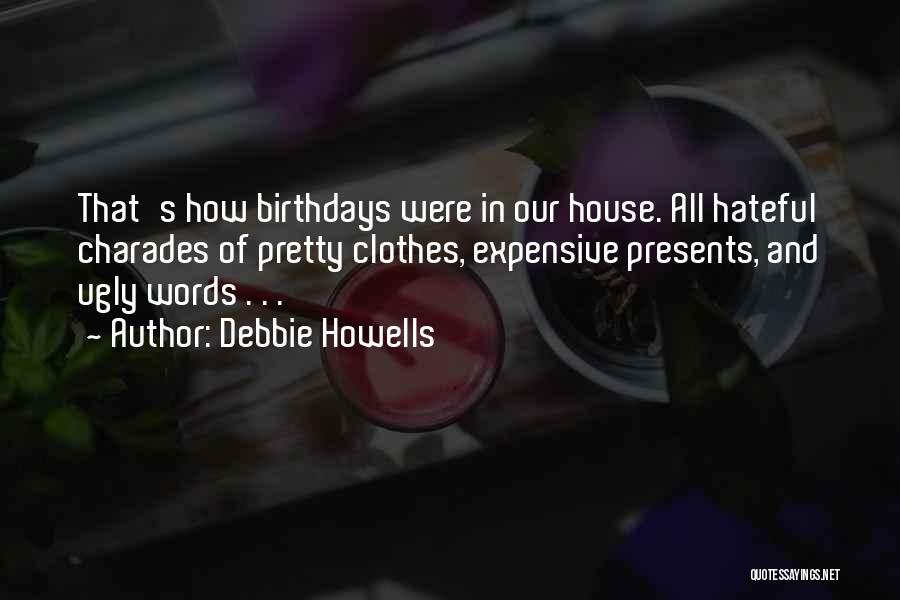 Charades Quotes By Debbie Howells