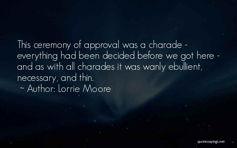 Charades Quotes By Lorrie Moore