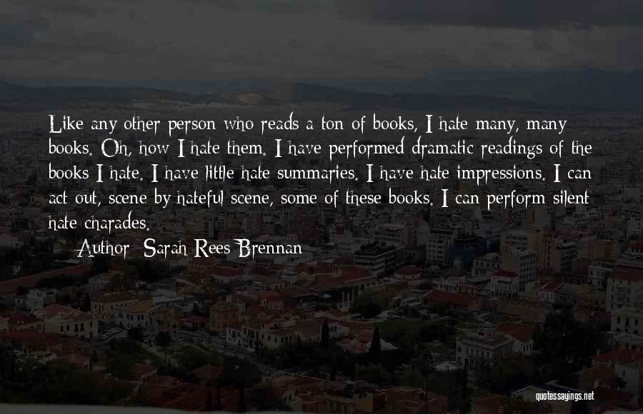 Charades Quotes By Sarah Rees Brennan