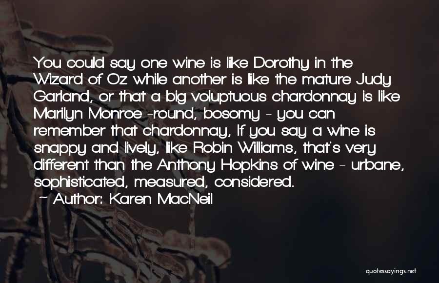 Chardonnay Wine Quotes By Karen MacNeil