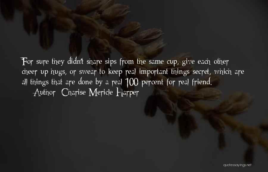 Charise Mericle Harper Quotes 1551555