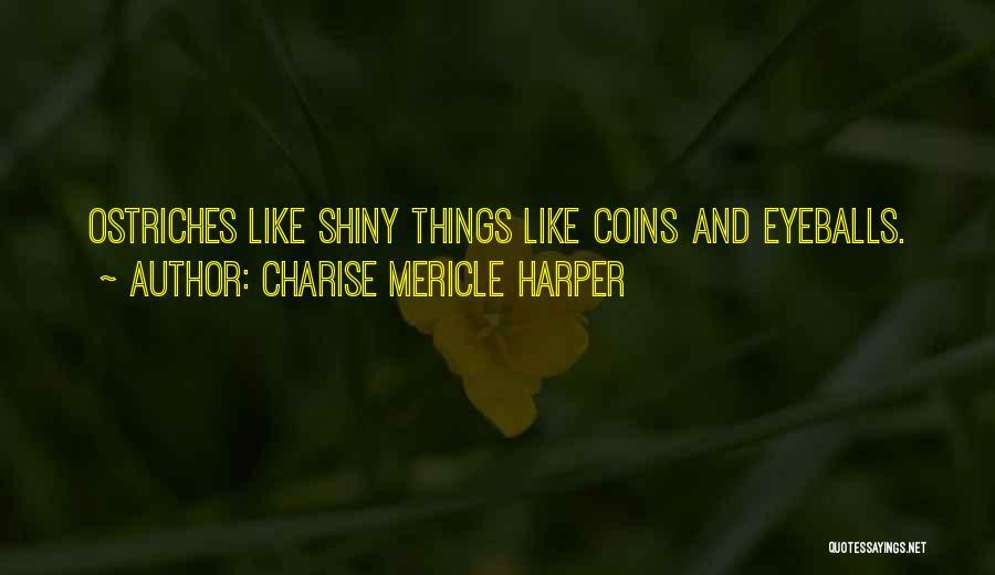 Charise Mericle Harper Quotes 1971926
