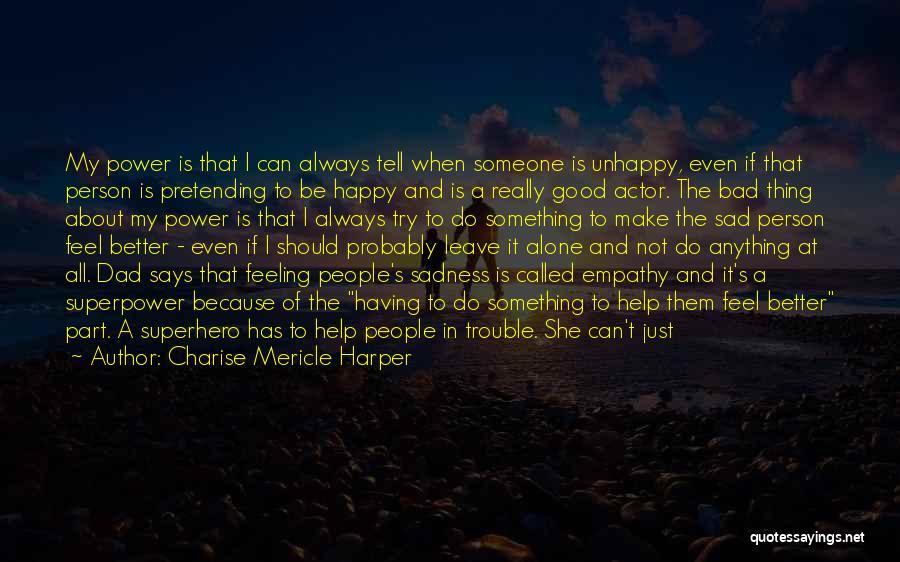 Charise Mericle Harper Quotes 2213170