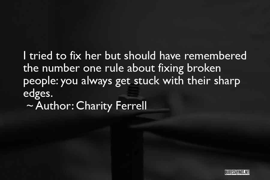 Charity Ferrell Quotes 2205607