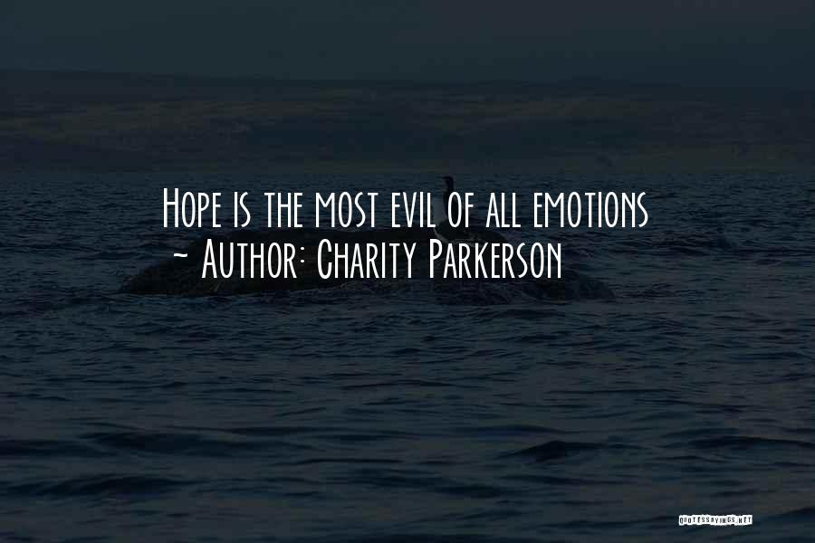 Charity Parkerson Quotes 1058957