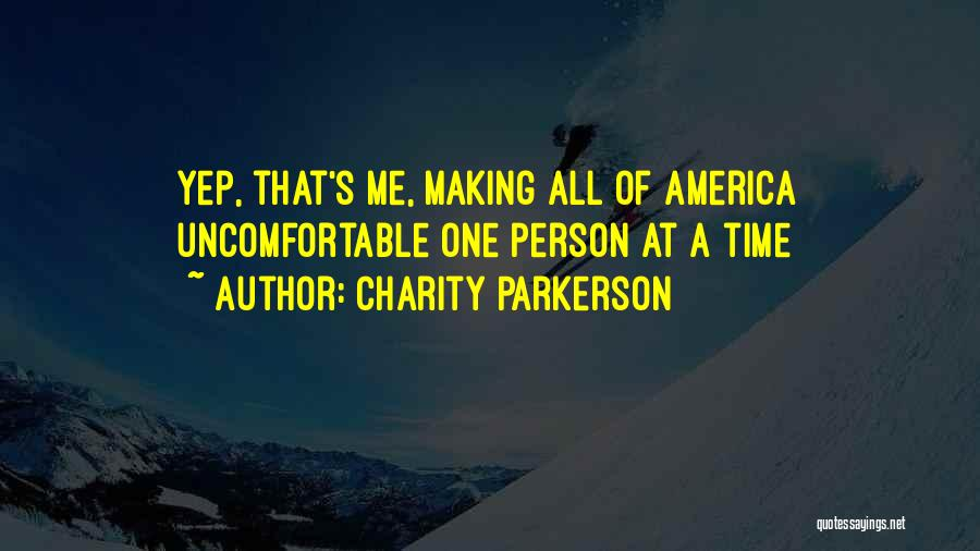 Charity Parkerson Quotes 1091986