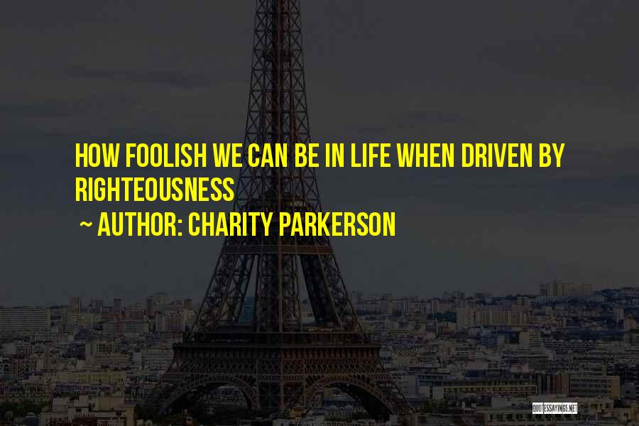 Charity Parkerson Quotes 1318976