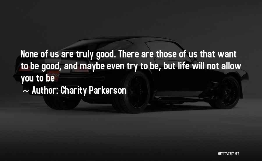 Charity Parkerson Quotes 1413869