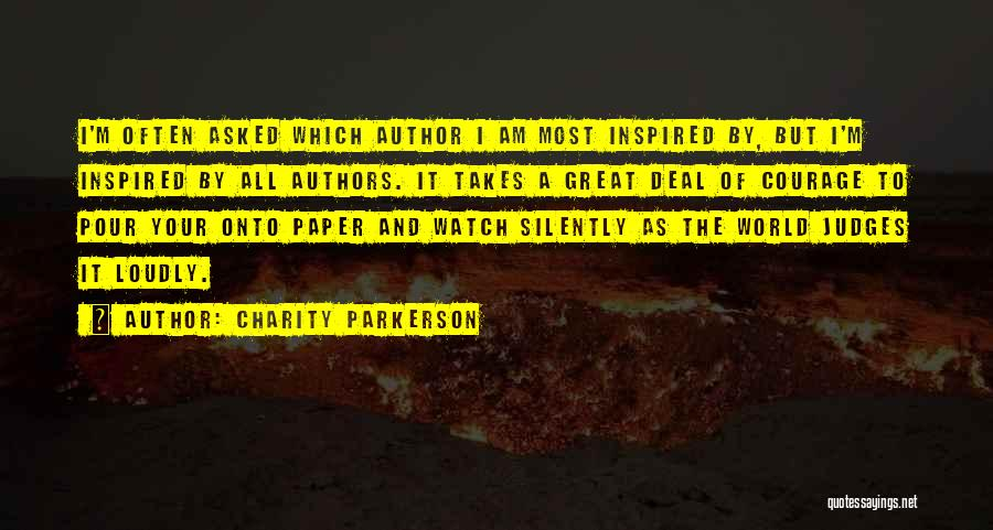 Charity Parkerson Quotes 1426662
