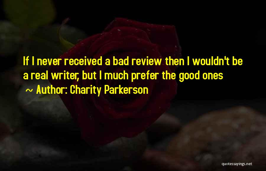 Charity Parkerson Quotes 1496202