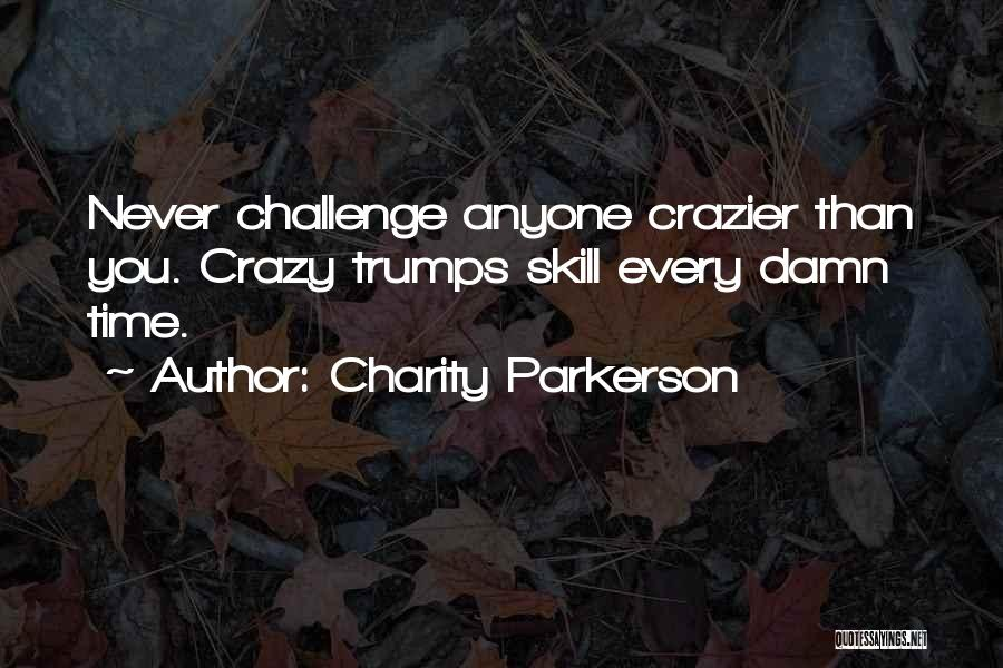 Charity Parkerson Quotes 200107
