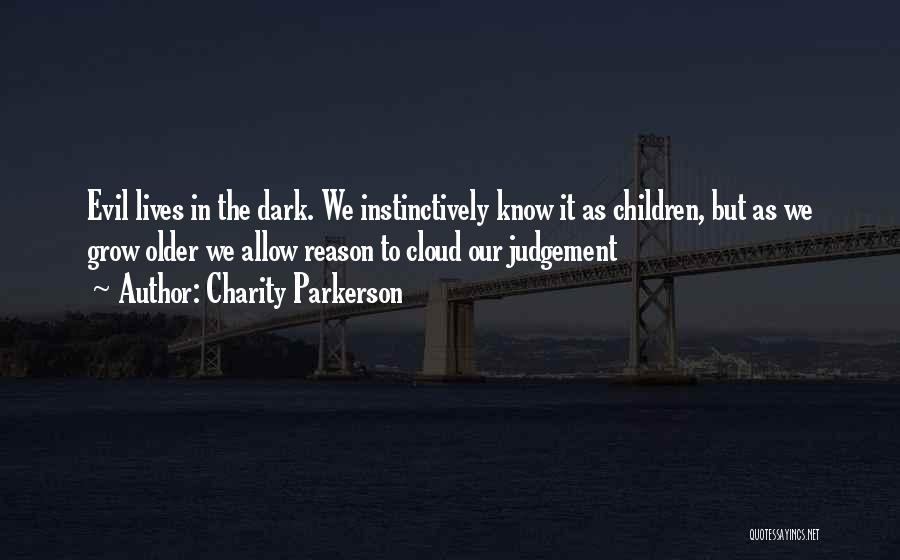 Charity Parkerson Quotes 2163379